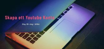Skapa ett youtube konto enkelt
